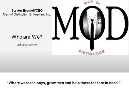 """Where we teach boys, grow men and help those that are in need."""