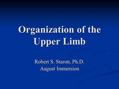 Organization of the Upper Limb
