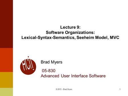 Brad Myers Advanced User Interface Software