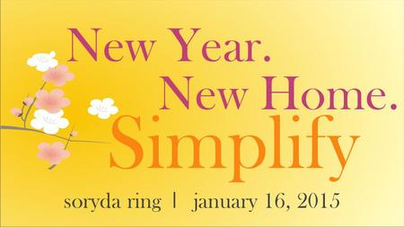 New Year. Simplify soryda ring l january 16, 2015 New Home.