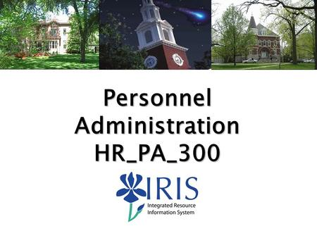 HR_PA_300 Personnel Administration (v10)1 Personnel Administration HR_PA_300.