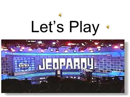 Let's Play Jeopardy!!!!! Vocab Geography History PlacesGov't 10 20 30 40 50.