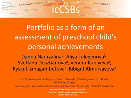 Portfolio as a form of an assessment of preschool child's personal achievements Danna Naurzalina a, Aliya Tolegenova b, Svetlana Doszhanova a, Venera Kubiyeva.