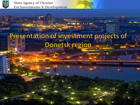 State Agency of Ukraine For Investments & Development.