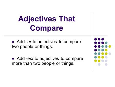 Adjectives That Compare