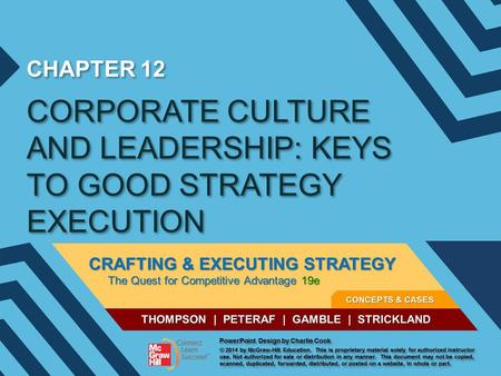 CORPORATE CULTURE AND LEADERSHIP: KEYS TO GOOD STRATEGY EXECUTION