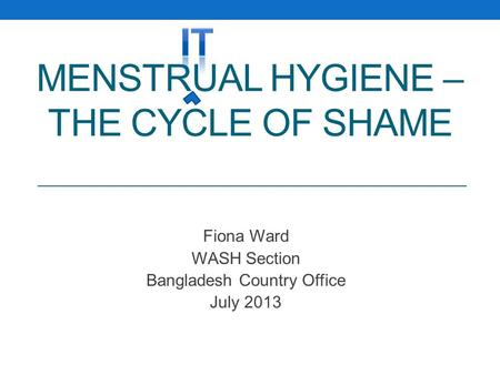 Menstrual Hygiene – The cycle of shame