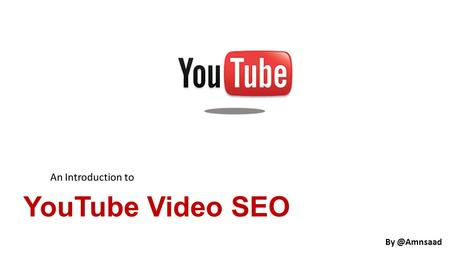 YouTube Video SEO An Introduction to