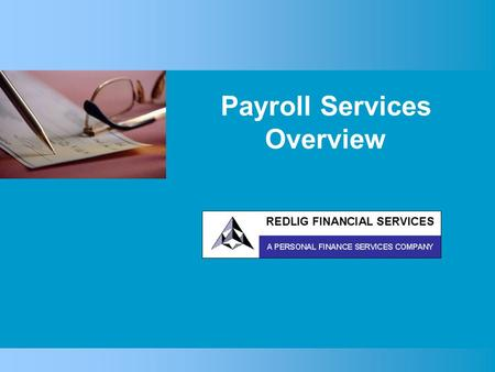 Payroll Services Overview. Spending too much time on payroll? Worrying about IRS penalties? Paying a lot for payroll services? Are You…