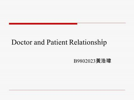 Doctor and Patient Relationship
