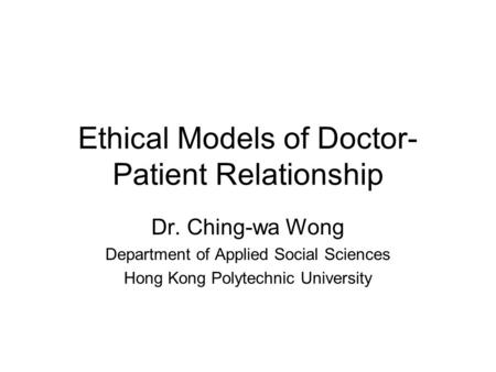 Ethical Models of Doctor-Patient Relationship