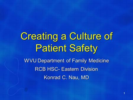 Creating a Culture of Patient Safety