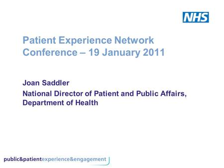 Patient Experience Network Conference – 19 January 2011
