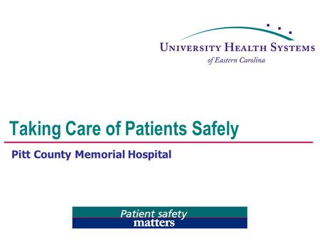 Taking Care of Patients Safely
