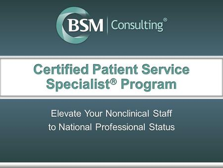 Elevate Your Nonclinical Staff to National Professional Status.