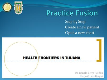 Practice Fusion Step by Step: Create a new patient Open a new chart