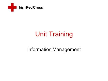 Unit Training Information Management. Objectives By the end of this session you should be able to: Populate all the required information on a CFRR/ACR/PTR/PCR.