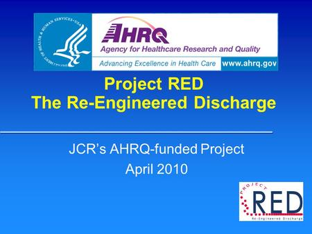 Project RED The Re-Engineered Discharge