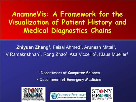 AnamneVis: A Framework for the Visualization of Patient History and Medical Diagnostics Chains 1 Department of Computer Science 2 Department of Emergeny.
