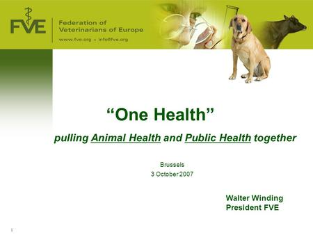 """One Health"" pulling Animal Health and Public Health together"