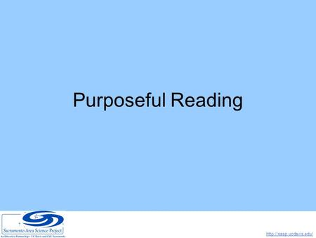 Purposeful Reading.  Common Text Patterns 1.Discuss text patterns with students: Descriptive, Procedural,