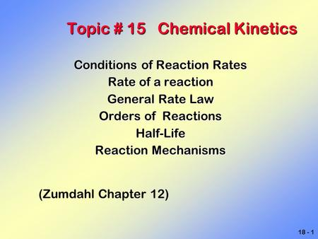 Topic # 15 Chemical Kinetics