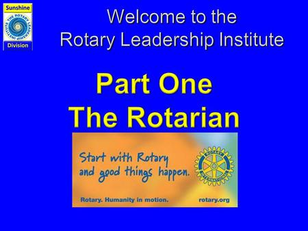The Plan INTRODUCTIONS Rotary Leadership Institute (RLI) OVERVIEW NOTEBOOK REVIEW EVALUATION FORM.