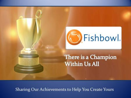 Sharing Our Achievements to Help You Create Yours.