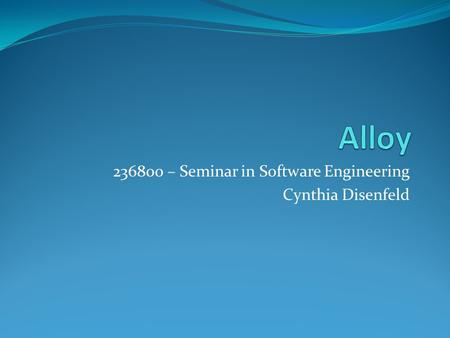 – Seminar in Software Engineering Cynthia Disenfeld