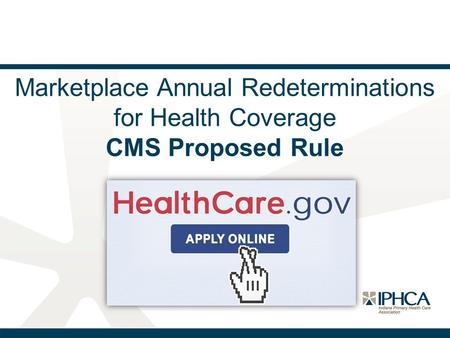 Marketplace Annual Redeterminations for Health Coverage CMS Proposed Rule.