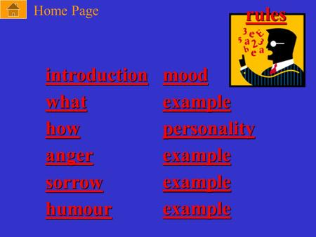 Introduction mood what example how personality anger example sorrow example humour example Home Page rules.