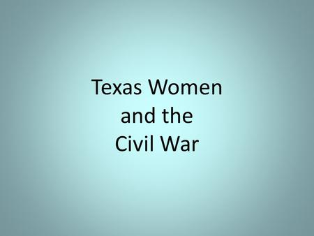 Texas Women and the Civil War. SECESSION Unidentified southern girls -- From Library of Congress.