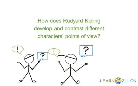 How does Rudyard Kipling develop and contrast different
