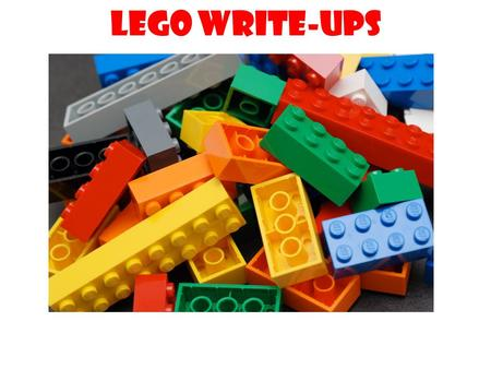 LEGO write-ups. Don't give me back the class content material pieces without building something professionally- useful with them.