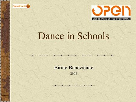 Dance in Schools Birute Baneviciute 2008. Documents from EU 1.Changing Teaching Practises: Using Curriculum Differentiation to Respond to Students' Diversity.