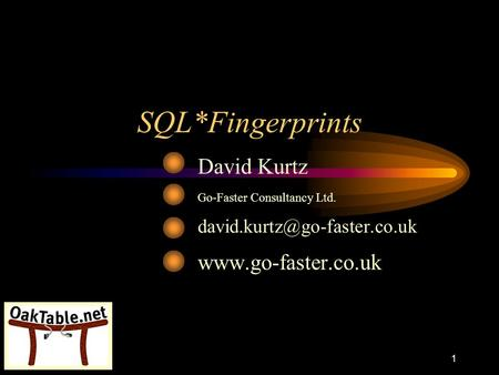 SQL*Fingerprints David Kurtz