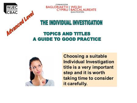 Advanced Level THE INDIVIDUAL INVESTIGATION TOPICS AND TITLES