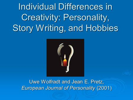 Uwe Wolfradt and Jean E. Pretz, European Journal of Personality (2001)