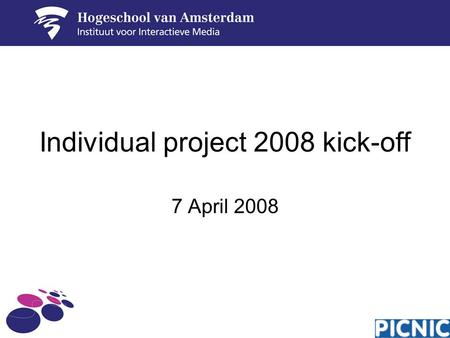 Individual project 2008 kick-off 7 April 2008. Agenda Purpose of individual project What will be expected of you Project support The assignment –Client.