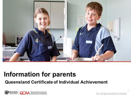 Information for parents Queensland Certificate of Individual Achievement 14732.
