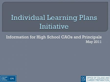 Information for High School CAOs and Principals May 2011.