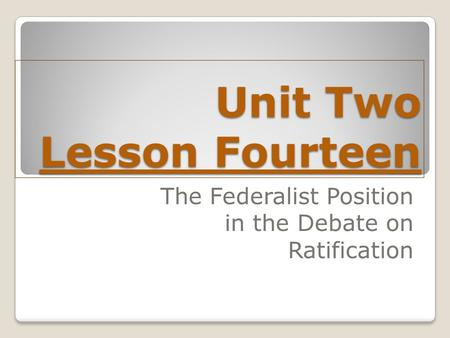 Unit Two Lesson Fourteen