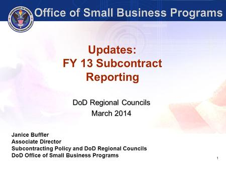 Updates: FY 13 Subcontract Reporting