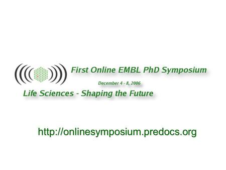 EMBL, Online Conference Marie Curie Actions European funding possibilities for young researchers European Liaison.