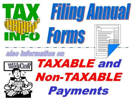 TAXABLE and Non-TAXABLE Payments