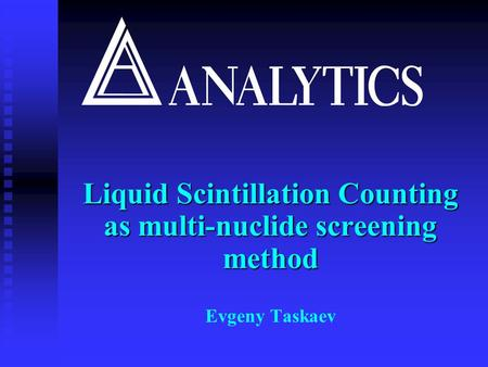Liquid Scintillation Counting as multi-nuclide screening method