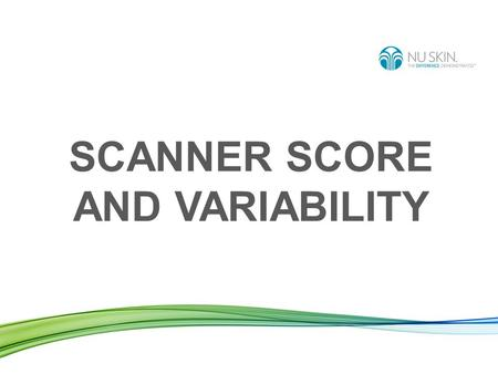SCANNER SCORE AND VARIABILITY. SKIN CAROTENOID SCORE.