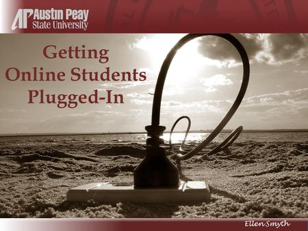 Getting Online Students Plugged-In. Perhaps the greatest weakness in online education…