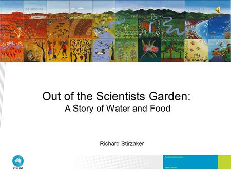 Out of the Scientists Garden: A Story of Water and Food Richard Stirzaker.