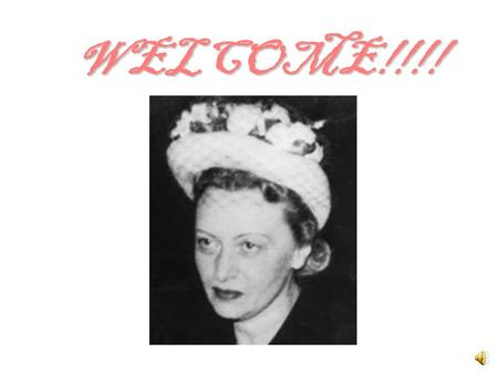 WELCOME!!!!.
